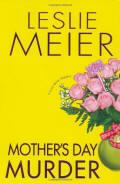 Mother's Day Murder by Leslie Meier